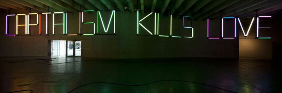 Claire Fontaine, Capitalism Kills Love (Santa Maria de Leon), 2011 - Courtesy of the artist