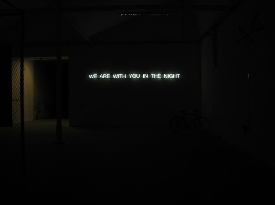 Claire Fontaine, We are with you in the night, 2008