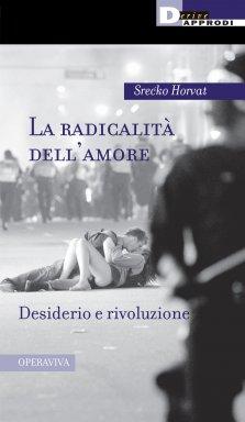La radicalità dell'amore