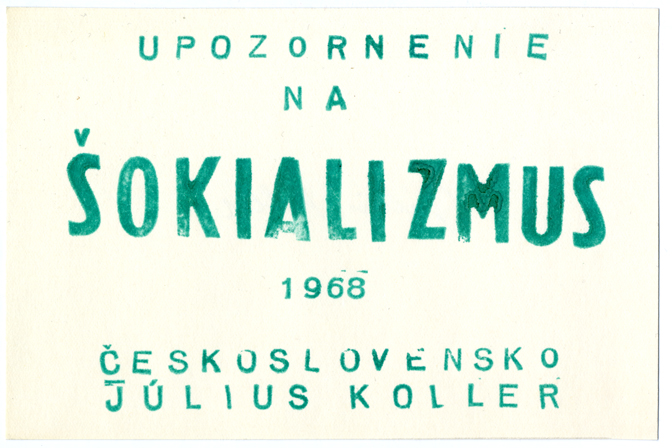 Július Koller, Shockialism, 1968, green stamp, paper, 115 x 163 mm, Marinko Sudac Collection