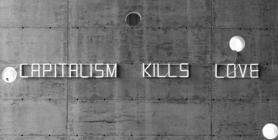 claire fontaine_CAPITALISM-KILLS-LOVE